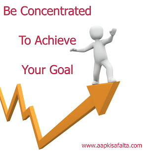 increase concentration to achieve target in life, aapki safalta