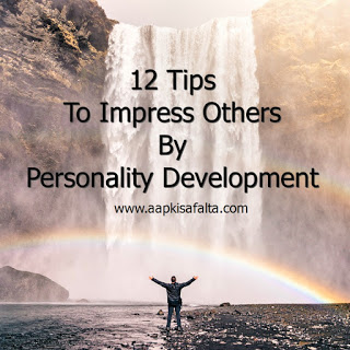 personality,self development and improvement tips in hindi, aapki safalta